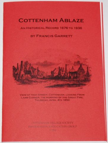 Cottenham Ablaze, An Historical Record 1676 to 1936, by Francis Garrett